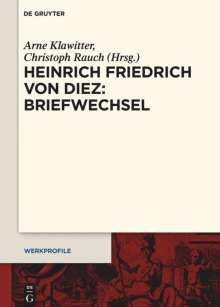 Heinrich Friedrich von Diez: Briefwechsel, Buch