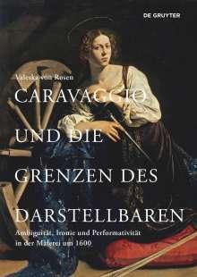 Valeska von Rosen: Caravaggio und die Grenzen des Darstellbaren, Buch
