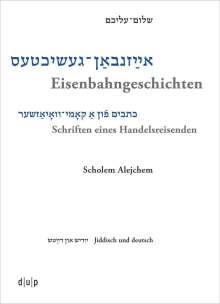 Efrat Gal-Ed: Scholem Alejchem. Eisenbahngeschichten. Schriften eines Handelsreisenden, Buch