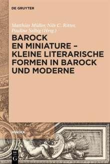 Barock en miniature - Kleine literarische Formen in Barock und Moderne, Buch