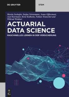Martin Seehafer: Actuarial Data Science, Buch