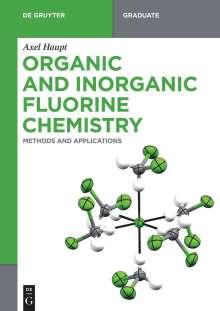 Axel Haupt: Organic and Inorganic Fluorine Chemistry, Buch