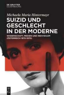 Michaela Maria Hintermayr: Suizid und Geschlecht in der Moderne, Buch