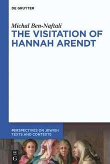 Michal Ben-Naftali: The Visitation of Hannah Arendt, Buch