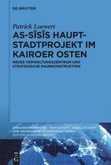 Patrick Loewert: As-Sisis Hauptstadtprojekt im Kairoer Osten, Buch