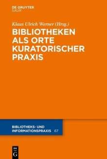 Bibliotheken als Orte kuratorischer Praxis, Buch