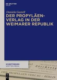 Daniela Gastell: Der Propyläen-Verlag in der Weimarer Republik, Buch