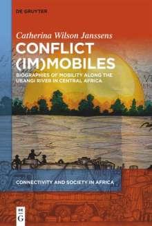 Catherina Wilson: Conflict (im)mobiles, Buch