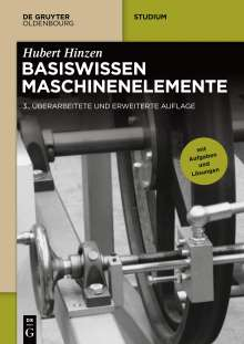 Hubert Hinzen: Basiswissen Maschinenelemente, Buch