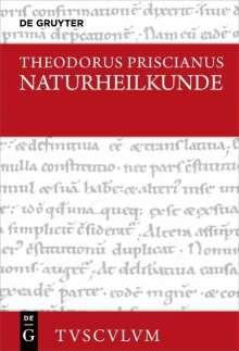 Theodorus Priscianus: Naturheilkunde, Buch