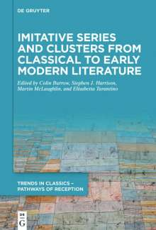 Imitative Series and Clusters from Classical to Early Modern Literature, Buch