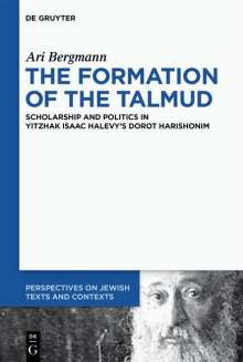 Ari Bergmann: The Formation of the Talmud, Buch