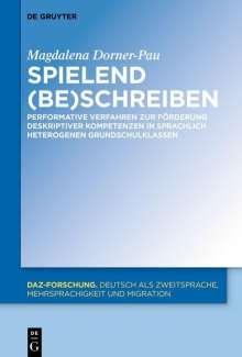 Magdalena Dorner-Pau: Spielend (be)schreiben, Buch