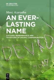 Maoz Azaryahu: An Everlasting Name, Buch
