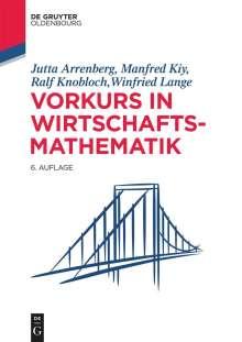 Jutta Arrenberg: Vorkurs in Wirtschaftsmathematik, Buch