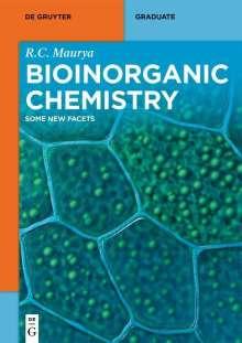 Ram Charitra Maurya: Bioinorganic Chemistry, Buch
