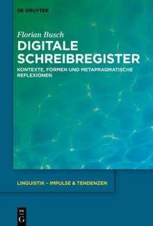Florian Busch: Digitale Schreibregister, Buch