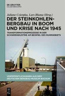 Der Steinkohlenbergbau in Boom und Krise nach 1945, Buch