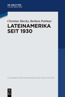 Christine Hatzky: Lateinamerika seit 1930, Buch