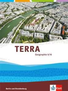 TERRA Geographie 9/10. Ausgabe für Berlin und Brandenburg. Schülerbuch Klasse 9/10, Buch