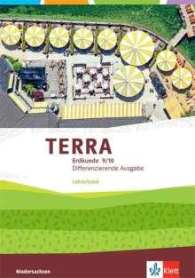 TERRA Erdkunde 9/10. Handreichungen für den Unterricht Klasse 9/10. Differenzierende Ausgabe Niedersachsen, Buch