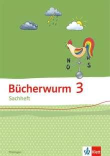 Bücherwurm Sachheft. Arbeitsheft 3. Schuljahr für Thüringen, Buch