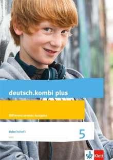 Sabine Utheß: deutsch.kombi plus. Arbeitsheft 5. Schuljahr. Allgemeine Ausgabe, Buch