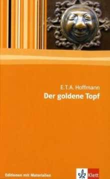 Ernst Theodor Amadeus Hoffmann: Der goldene Topf, Buch
