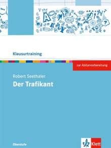 Tilla Caillieux: Robert Seethaler: Der Trafikant, Buch