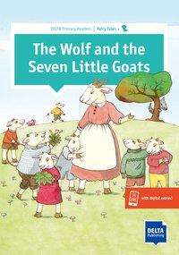 Sarah Ali: The Wolf and the Seven Little Goats. Primary Reader + Delta Augmented, Buch