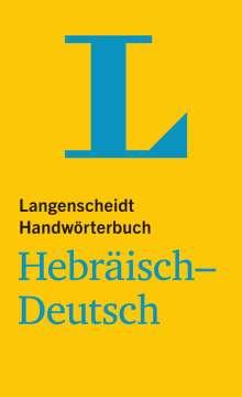 Langenscheidt Handwörterbuch Hebräisch-Deutsch - für Schule, Studium und Beruf, Buch