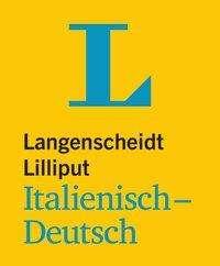 Langenscheidt Lilliput Italienisch. Italienisch-Deutsch, Buch