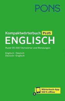 PONS Kompaktwörterbuch Plus Englisch, 1 Buch und 1 Diverse