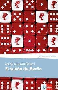 Ana Alonso: El sueño de Berlín. Lektüre, Buch