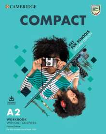 Compact Key for Schools. Student's Book without answers with Online Practice and Workbook without answers with Audio Download, Buch