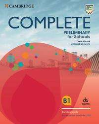 Complete Preliminary for Schools. Student's Book without answers with Online Practice and Workbook without answers with Audio Download, Buch