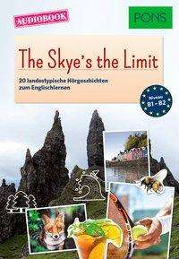 PONS Audiobook Englisch - The Skye's the Limit, Buch