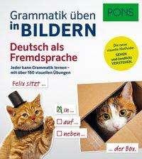 PONS Grammatik üben in Bildern Deutsch als Fremdsprache, Buch
