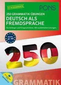 PONS 250 Grammatik-Übungen Deutsch als Fremdsprache, Buch