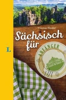 Thomas Nicolai: Langenscheidt Sächsisch für Anfänger - Der humorvolle Sprachführer für Sächsisch-Fans, Buch