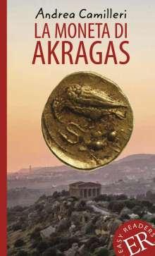 Andrea Camilleri (1925-2019): La moneta di Akragas, Buch