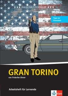 Friderike Ulmer: Gran Torino. Schülerarbeitsheft