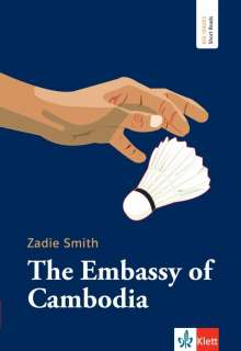 Zadie Smith: The Embassy of Cambodia, Buch