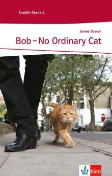 James Bowen: Bob - No Ordinary Cat, Buch