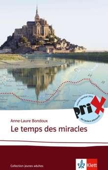 Anne-Laure Bondoux: Le  temps des miracles, Buch