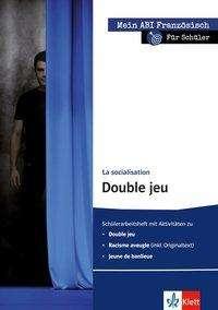 Bärbel Herzberg: Mein ABI Französisch: La socialisation - Double jeu - für Schüler, Buch