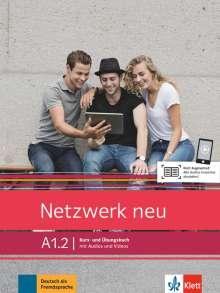 Stefanie Dengler: Netzwerk neu A1.2. Kurs- und Übungsbuch mit Audios und Videos, Buch