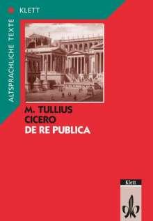 Marcus Tullius Cicero: De re publica. Text mit Wort- und Sacherläuterungen, Buch