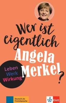 Andrea Behnke: Wer ist eigentlich Angela Merkel?, Buch
