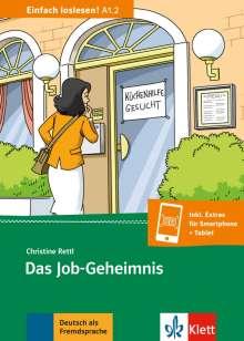 Christine Rettl: Das Job-Geheimnis, Buch